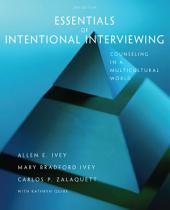 Essentials of Intentional Interviewing: Counseling in a Multicultural World