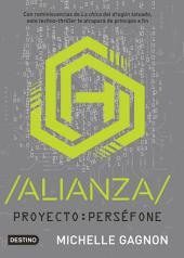 ALIANZA: Proyecto: Perséfone 1