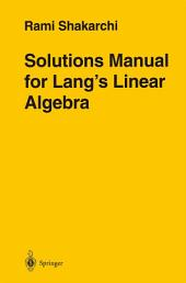 Solutions Manual for Lang's Linear Algebra