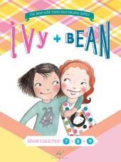 Ivy and Bean Bundle Set 3: Books 7-9