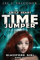 Glassford Girl: Part 4: Time Jumper Series