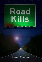 Road Kills: Short Tales of Dark Comic Horror