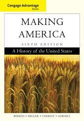 Cengage Advantage Books: Making America