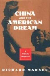 China and the American Dream: A Moral Inquiry