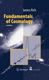 Fundamentals of Cosmology: Edition 2