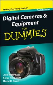 Digital Cameras and Equipment For Dummies®, Pocket Edition