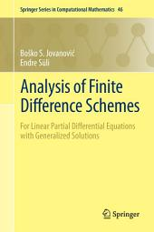Analysis of Finite Difference Schemes: For Linear Partial Differential Equations with Generalized Solutions