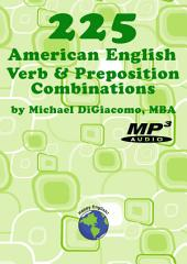 225 Verb & Preposition Combinations with Audio