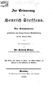 Zur Erinnerung an Henrich Steffens: Vier Gedächtnissreden gehalten am Tage seiner Bestattung am 18. Feb. 1845