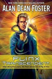 Flinx Transcendent: A Pip & Flinx Adventure