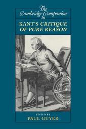 The Cambridge Companion to Kant's Critique of Pure Reason