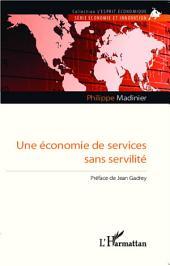 Une économie de services sans servilité