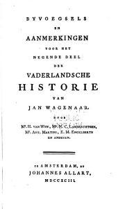 Byvoegsels en aanmerkingen voor het ... deel der Vaderlandsche historie van Jan Wagenaar