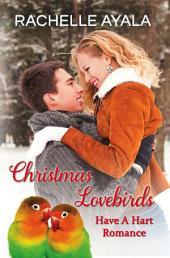 Christmas Lovebirds, Harts of San Francisco: The Hart Family
