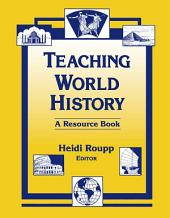 Teaching World History: A Resource Book: A Resource Book