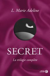 S.E.C.R.E.T. la trilogie complète: (tomes 1 à 3)