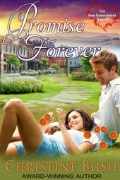 Promise Forever (The New Commitment Series, Book 1)