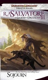 Sojourn: The Legend of Drizzt