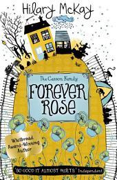 Casson Family: Forever Rose