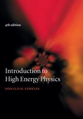 Introduction to High Energy Physics: Edition 4