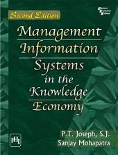 MANAGEMENT INFORMATION SYSTEMS IN THE KNOWLEDGE ECONOMY: Edition 2