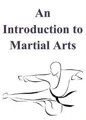 An Introduction to Martial Arts