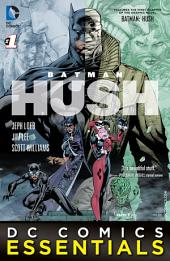 DC Comics Essentials: Batman: Hush (2015-) #1