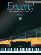 Encore!, Book 3: For Late Intermediate to Early Advanced Piano