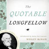 The Quotable Longfellow
