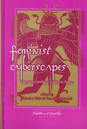 Feminist Cyberscapes: Mapping Gendered Academic Spaces