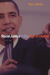 Racial Justice in the Age of Obama
