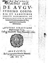 De corporis et sanguinis Christi Sacramento: Dialogi sex