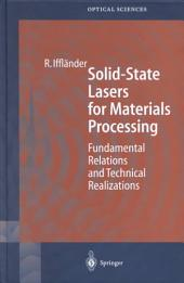Solid-State Lasers for Materials Processing: Fundamental Relations and Technical Realizations