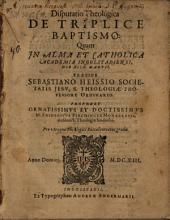 De triplice baptismo