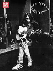 Neil Young - Greatest Hits (Songbook): Easy Guitar with Notes and Tab