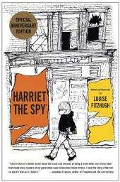 Harriet the Spy: 50th Anniversary Edition