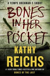 Bones in Her Pocket: A Tempe Brennan E-Short