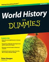 World History For Dummies: Edition 2