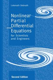 Nonlinear Partial Differential Equations for Scientists and Engineers: Edition 2