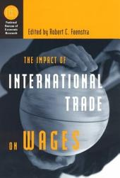 The Impact of International Trade on Wages
