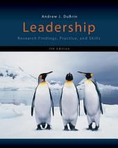 Leadership: Research Findings, Practice, and Skills: Edition 7