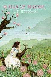 Rilla of Ingleside: A Virago Modern Classic