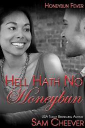 Hell Hath no Honeybun (BWWM Romantic Suspense)