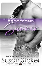 Protecting Summer: SEAL of Protection, Book 4