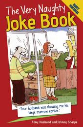 The Very Naughty Joke Book