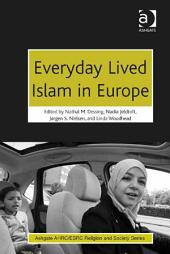 Everyday Lived Islam in Europe