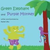 Green Elephant and Purple Monkey