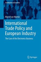 International Trade Policy and European Industry: The Case of the Electronics Business