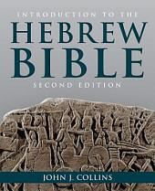 Introduction to the Hebrew Bible: Second Edition