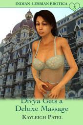 Divya Gets a Deluxe Massage: Desi Sex Stories